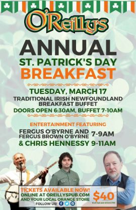 O'REILLY'S ANNUAL ST. PATRICK'S DAY BREAKFAST - TUE MAR 17 2020